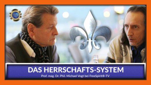 FreeSpirit TV - Michael Vogt - Das Herrschafts-System