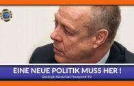 Eine neue Politik muss her! – Christoph Hörstel
