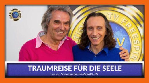FreeSpirit TV - Lex van Someren - Traumreise für die Seele