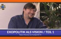 Exopolitik als Vision – Teil 1- Robert Fleischer