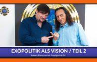 Exopolitik als Vision – Teil 2- Robert Fleischer