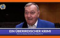 Ein überirischer Krimi – Erich von Däniken