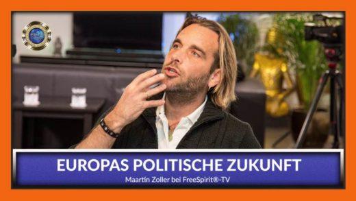 FreeSpirit TV - Martin Zoller - Europas politische Zukunft