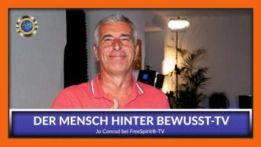 FreeSpirit TV - Jo Conrad - Der Mensch hinter Bewusst TV