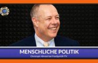 Menschliche Politik – Christoph Hörstel