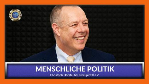 FreeSpirit TV - Christoph Hörstel - Menschliche Politik