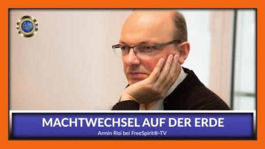 FreeSpirit TV - Armin Risi - Machtwechsel auf der Erde