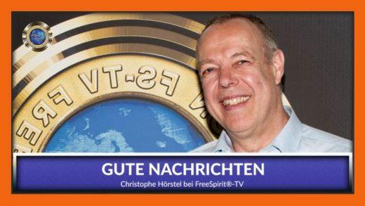 FreeSpirit TV - Christoph Hörstel - Gute Nachrichten