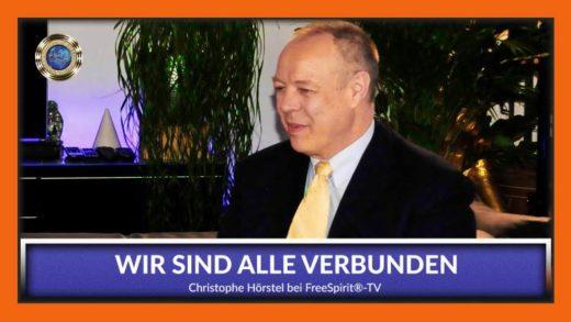 FreeSpirit TV - Christoph Hörstel - Wir sind alle verbunden