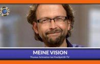 Meine Vision – Thomas Schmelzer