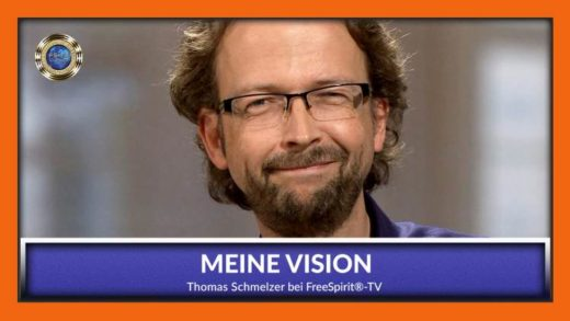 FreeSpirit TV - Thomas Schmelzer - Meine Vision