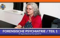 Forenschische Psychiatrie Teil 1 – Regina Möckli