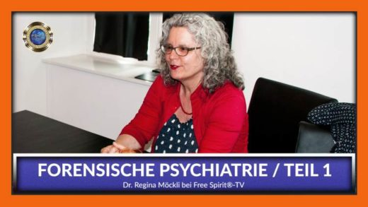 FreeSpirit TV - Regina Möckli - Forensische Psychiatrie