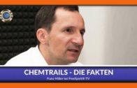 Chemtrails – Die Fakten – Franz Miller