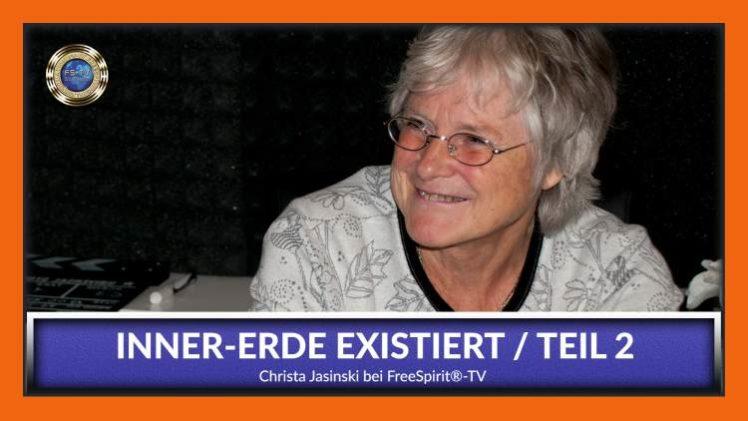 Innererde existiert – Teil 2 – Christa Jasinski
