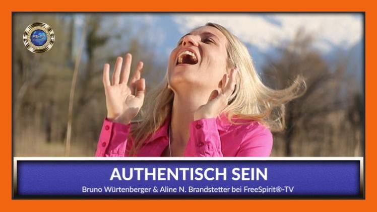 Authentisch Sein – Bruno Würtenberger