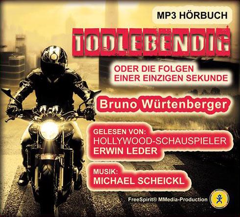 Bruno Würtenberger - Todlebendig - MP3 Hörbuch