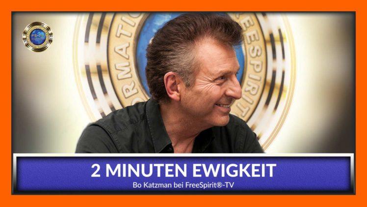 2 Minuten Ewigkeit – Bo Katzman