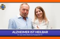 Alzheimer ist heilbar! – Dr. med. Ulrich Werth
