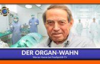 Der Organ-Wahn! – Werner Hanne