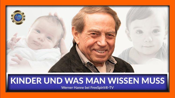 Kinder und was man wissen muss – Werner Hanne