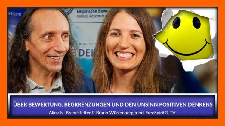 Über Begrenzungen, Bewertungen und den Unsinn positiven Denkens – Aline & Bruno