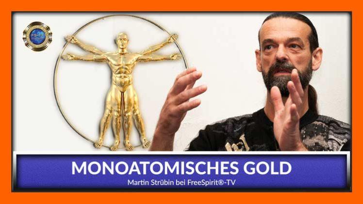 Monoatomisches Gold – Martin Strübin