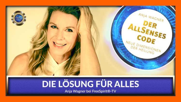 Die Lösung für alles – Anja Wagner