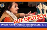 Pädokriminalität Vorbeugen – Teil 1 – Carine Hutsebaut