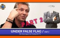Under False Flag – Ole Dammegard – Part 2