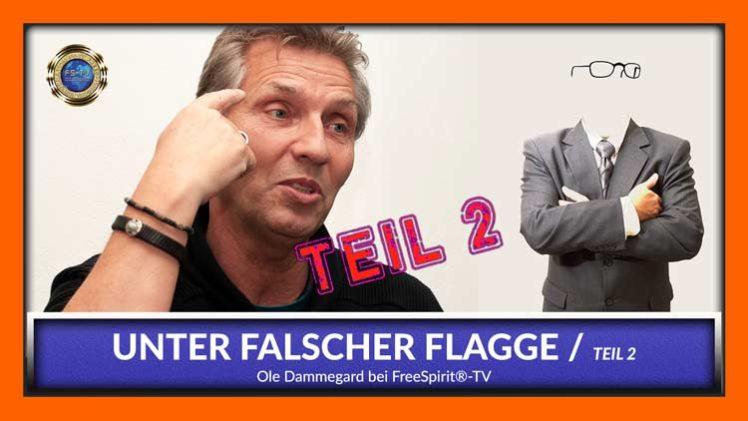 Unter Falscher Flagge – Teil 2 – Ole Dammegard – DEUTSCH