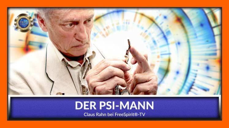 Der PSI-Mann! – Claus Rahn