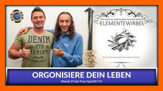 FreeSpirit TV - Marek Pi - Orgonisiere Dein Leben