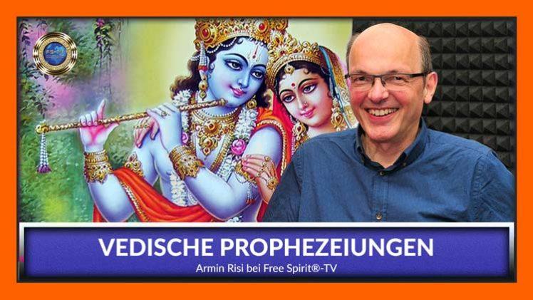 Vedische Prophezeiungen – Armin Risi