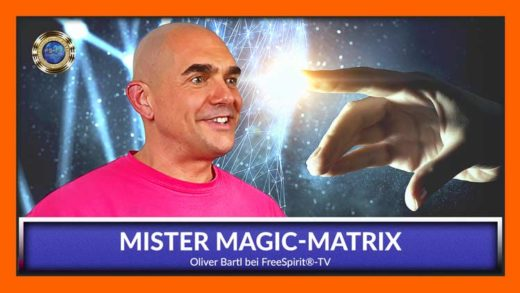 Free Spirit tV - Oliver Bartl - Mr. Magic-Matrix