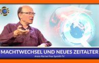 Machtwechsel und neues Zeitalter – Armin Risi