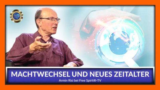 Machtwechsel und neues Zeitalter Armin Risi