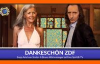Dankeschön ZDF! – Sonja Ariel von Staden + Bruno Würtenberger