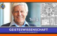 GEISTESWISSENSCHAFT – Axel Burkart – TEIL 2