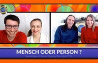 Mensch oder Person ? – Harald & Corina