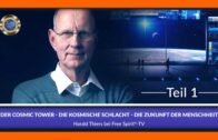 Der Cosmic Tower – Die kosmische Schlacht – Die Zukunft der Menschheit / Teil 1