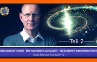 Der Cosmic Tower – Die kosmische Schlacht – Die Zukunft der Menschheit / Teil 2