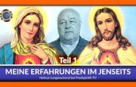 Meine Erfahrungen im Jenseits – Helmut Lungenschmid / Teil 1