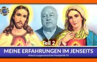 Meine Erfahrungen im Jenseits – Helmut Lungenschmid / Teil 2