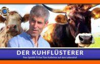 Der Kuhflüsterer – Toni Kathriner – eine wundervolle Doku