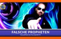 Falsche Propheten – ManuelMeint