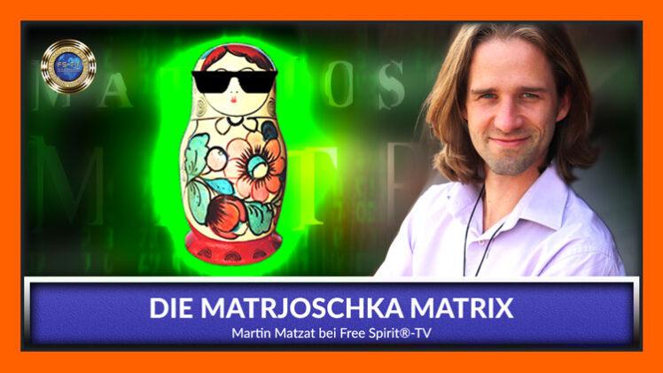 Die Matrjoschka-Matrix – Martin Matzat
